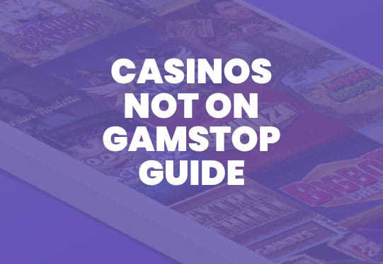 casinos not on gamstop guide