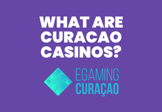 What are Curacao Online Casinos?